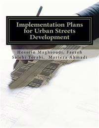 Implementation Plans for Urban Streets Development