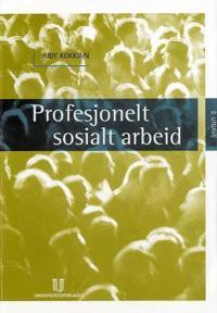 Profesjonelt sosialt arbeid
