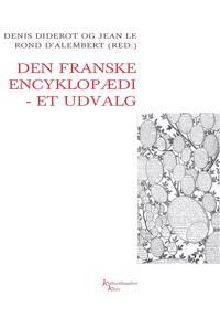 Den franske encyklopædi - artikler i udvalg