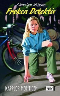 Frøken Detektiv; kappløp med tiden - Carolyn Keene | Inprintwriters.org