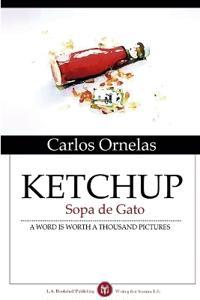 KETCHUP:Sopa De Gato