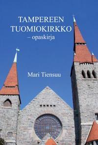 Tampereen tuomiokirkko -opaskirja