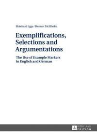 Exemplifications, Selections and Argumentations