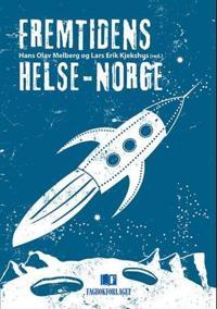 Fremtidens Helse-Norge
