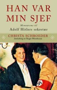 Han var min sjef - Christa Schroeder   Inprintwriters.org