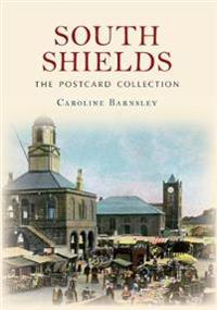 South Shields the Postcard Collection
