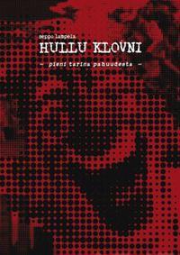 Hullu klovni - Seppo Lampela - kirja(9789529237944) | Adlibris kirjakauppa