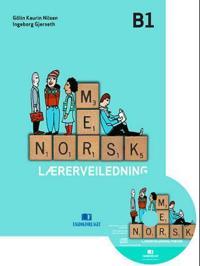 Mer norsk; lærerveiledning B1