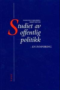 Studiet av offentlig politikk - Janne Kjellberg, Marit Reitan pdf epub