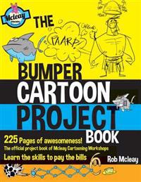 The Bumper Cartoon Project Book: Of Epic Awesomeness!