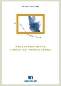 Kristendommens kirker og trossamfunn