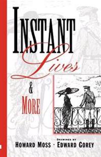 Instant Lives and More
