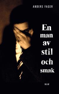 En man av stil och smak - Anders Fager pdf epub