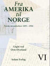 Fra Amerika til Norge. Bd. 6