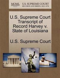 U.S. Supreme Court Transcript of Record Harvey V. State of Louisiana