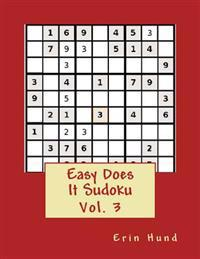 Easy Does It Sudoku Vol. 3