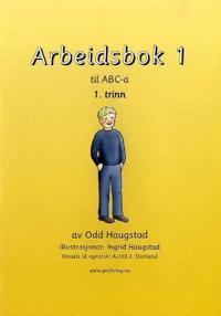 Arbeidsbok 1 til ABC-a - Odd Haugstad   Ridgeroadrun.org