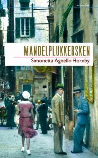 Mandelplukkersken - Simonetta Agnello Hornby   Ridgeroadrun.org
