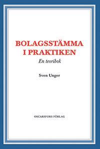 Bolagsstämma i praktiken : en teoribok