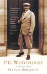 P G Wodehouse: A Biography