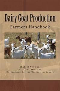 Dairy Goat Production: Farmers Handbook