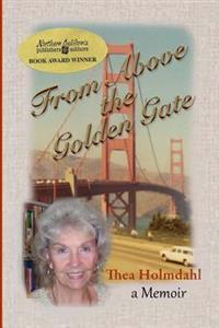 From Above the Golden Gate: A Memoir