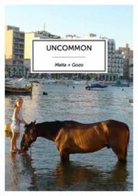 Uncommon Malta + Gozo