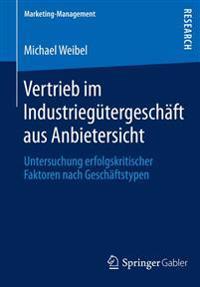 Vertrieb Im Industriegütergeschäft Aus Anbietersicht