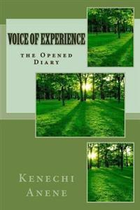 Voice of Experience: The Opened Diary