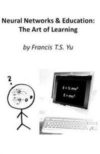 Neural Networks & Education: The Art of Learning