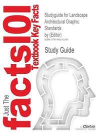Studyguide for Landscape Architectural Graphic Standards by (Editor)