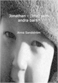Jonathan - (inte) som andra barn?