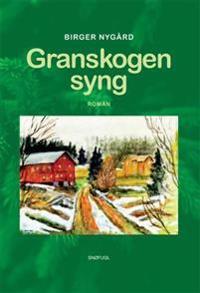 Granskogen syng - Nygård. Birger pdf epub
