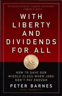 With Liberty and Dividends for All