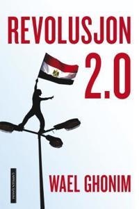 Revolusjon 2.0 - Wael Ghonim pdf epub