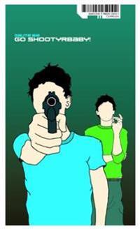 Go shootyrbaby! - Gaute Bie | Inprintwriters.org