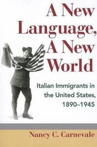 A New Language, A New World