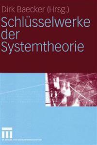 Schlusselwerke Der Systemtheorie