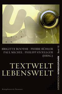 Textwelt - Lebenswelt