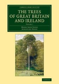 The The Trees of Great Britain and Ireland 7 Volume Set The Trees of Great Britain and Ireland