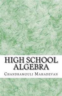 High School Algebra