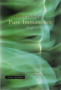 Pure Immanence - Gilles Deleuze - böcker (9781890951252)     Bokhandel