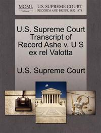 U.S. Supreme Court Transcript of Record Ashe V. U S Ex Rel Valotta