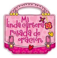 Mi Linda Cartera Rosada de Oracion