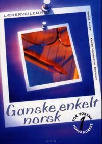 Ganske enkelt norsk 1 - Vigdis Alver, Karen Margrethe Dregelid pdf epub
