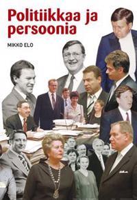 Politiikkaa ja persoonia