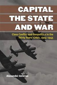 Capital, the State, and War