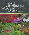 Designing and planting a woodland garden - plants and combinations that thr