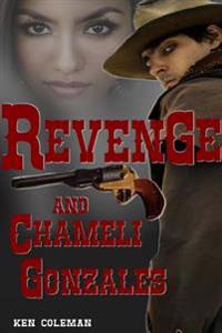 Revenge and Chameli Gonzales