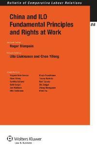 China and ILO Fundamental Principles and Rights at Work
